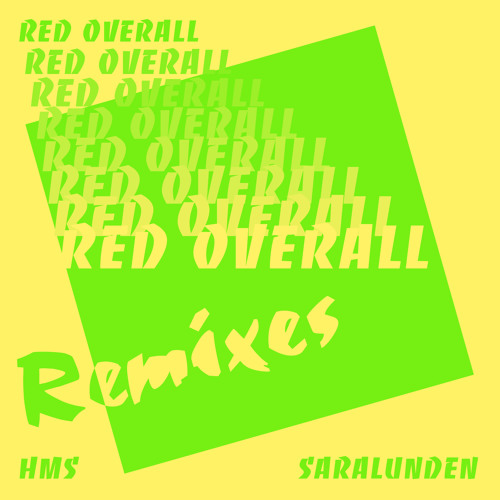 RED OVERALL REMIXES