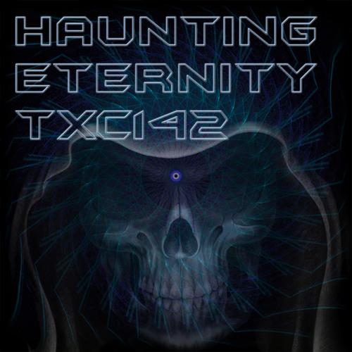 Haunting Eternity (TXC Recordings)