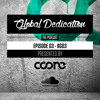 Global Dedication - Episode 03 #GD3 (Free Download)