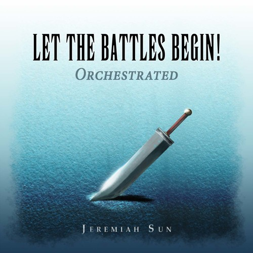 Let The Battles Begin! (Fighting) Orchestrated - from Final