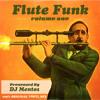 'Flute Funk Volume 1' mixtape by DJ Mentos