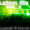 Latinos Mix (Daggport ft Locos Mix) High energy 80's