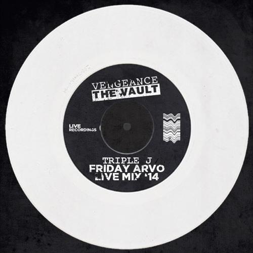 JJJ Radio Friday Arvo Set ft Vengeance
