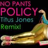 Leslie Hall- No Pants Policy {NEW REMIX ALBUM}