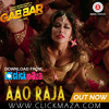 Aao Raja - Gabbar is Back - Pa