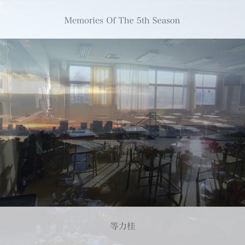 """【春M3・う36a】Kei Toriki(ex.casey) """"Memories Of The 5th Season"""" Crossfade"""