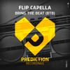 Flip Capella X Yeah x CaHa  - Bring The Beat Head Will Sweet - Flip Capella New Kick Smash)