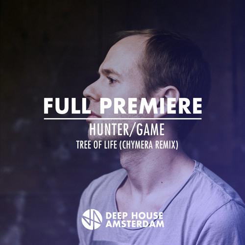 Full Premiere: Hunter/Game - Tree Of Life (Chymera Remix)