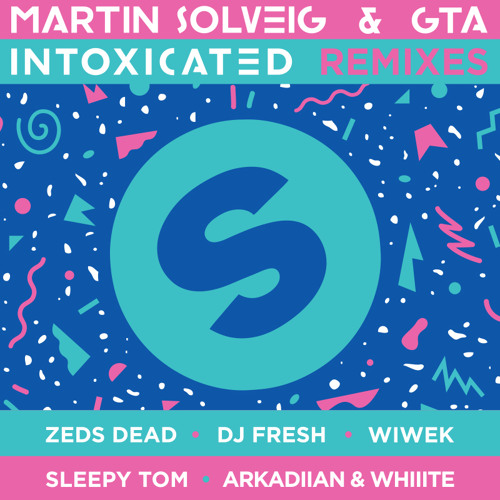 Martin Solveig & GTA - Intoxicated (Dj Fresh Remix)