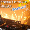 Blaues Licht live @ Kassel - 7 YEARS  Club ELECTRIBE - 14.02.2015