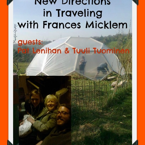 New Directions with Frances Micklem - New Directions in Traveling