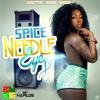 Spice - Needle Eye - [Raw] @DeeJFresh