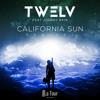 TW3LV Feat. Johnny Rain - California Sun (Bel Air Remix)