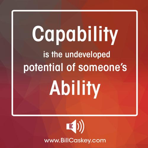 Ability Vs Capability By Caskeytraining On Soundcloud Hear The World S Sounds