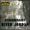 Audiomission - River Jordan(FREE D0WNLOAD)