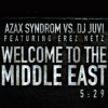 Azax & DJ JuVi - Welcome  To The Middle East