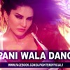 Pani Wala Dance - Hot Summer Mix (Sunny Leone) Dj Fighter Mix