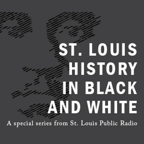 St. Louis History in Black & White