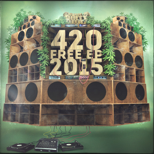4/20 FREE EP (2015) [FREE DOWNLOAD]