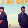 That's My Way - Edi Rock e Seu Jorge