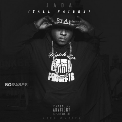 Jadakiss – Y'all Haters Freestyle