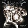 Shaman's Harvest - Strike The Slate