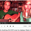 I'd Do Anything - OLIVER Cover by Isabeau and Nicole