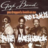 Download Suyano Vs.The Gap Band- You Drop The Bomb On Me READY! (p.Hi MashBACK) FULL DL UPON REQUEST!!! Mp3