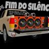 MEGA FUNK EQUIPE FIM DO SILENCIO - DJ NELSON FONSECA Portada del disco