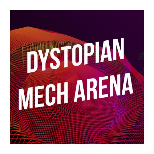 Dystopian Mech Arena