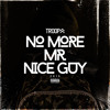 DJ TROOPA - NO MORE MR NICE GUY 2015