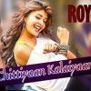 Chittiyan Kallaiyan Song  |Movie Roy| Remix by DJ ThIrUmAl