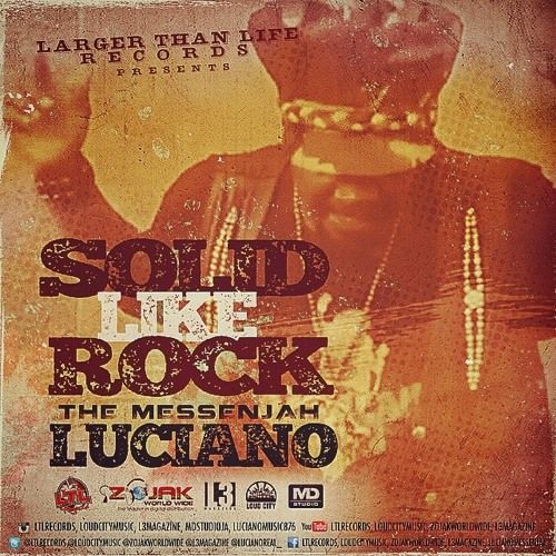 LUCIANO SOLID LIKE ROCK