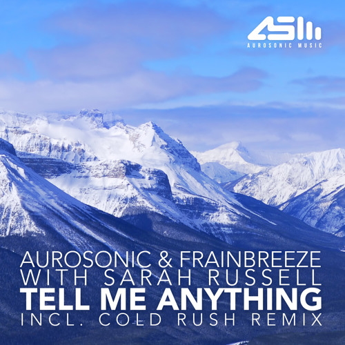 Tell me anything (original mix) (with Aurosonic & Sarah Russell)