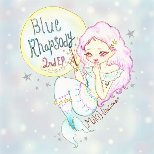 2nd EP「Blue Rhapsody」