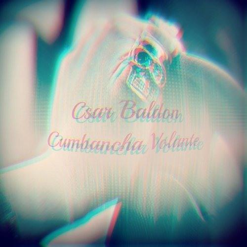 Csar Baldon - Cumbancha Volante Groove -