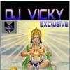 DJ VICKY Exclusive