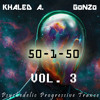 50 - 1-50 Vol.3 - Khaled A. & GoNZo (Progressive Psychedelic Trance) ///FREE DOWNLOAD///