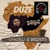 Uhuru ft Wizkid - Duze | GIIST.COM