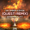 Dec3mber & EH!DE - Hyperreality (QUEST! Remix) [DTB Release] mp3