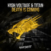 Download High Voltage & Titan - Death is Coming Mp3