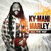 KY-MANI MARLEY - ALL THE WAY [MAESTRO ALBUM] APRIL 2015