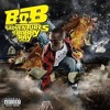 B.O.B:ADVENTURES OF BOBBY RAY TYPE OF BEAT:MP3