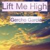 Lift Me High