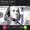Stak Da God ft Cap 1 - Money Callin  [Prod by Kinobeats]
