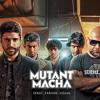 Mutant Macha - Farhan Akhtar, Vishal Dadlani & SKRAT