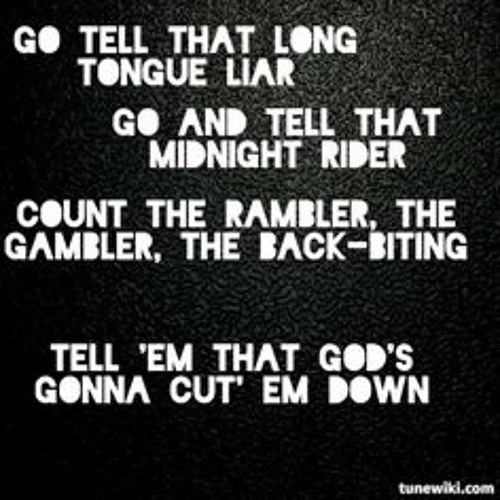 GODS GONNA CUT YOU DOWN-lyric and info here