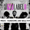 Migos - Handsome And Wealthy