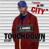 Touchdown (Boosie Boo) Prod.By JD Beatz