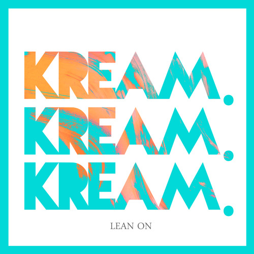 Major Lazer - Lean On (KREAM Remix) Chords - Chordify